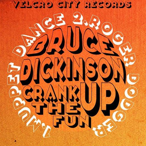 Bruce Dickinson альбом Crank Up The Fun