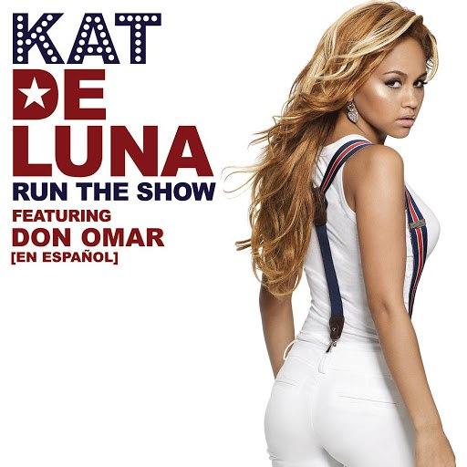 Kat DeLuna альбом Run The Show featuring Don Omar [en Espanol]