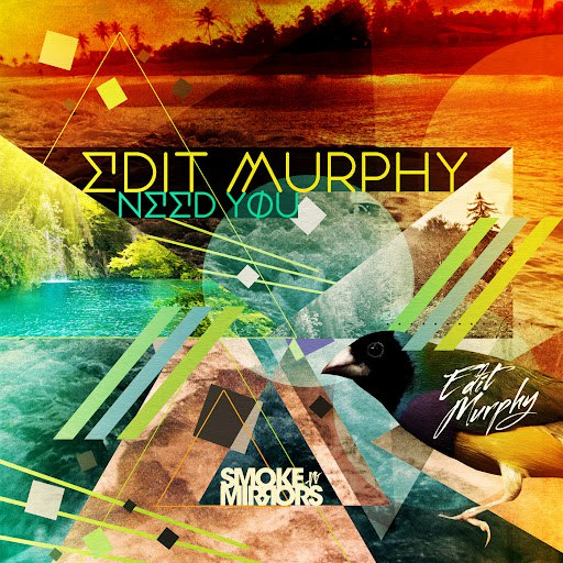 Edit Murphy альбом Need You