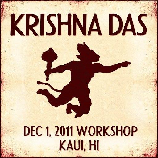 Krishna Das альбом Live Workshop in Kauai, HI - 12/01/2011