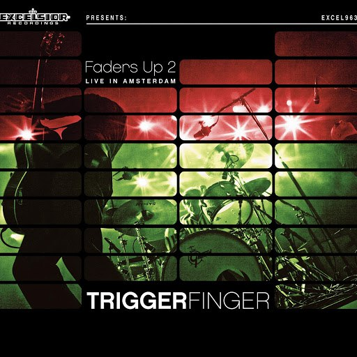 Triggerfinger альбом Faders up 2 - Live in Amsterdam