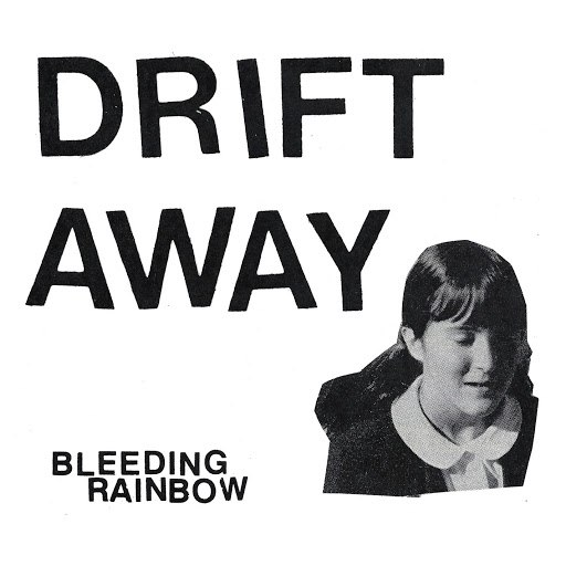 Bleeding Rainbow альбом Drift Away