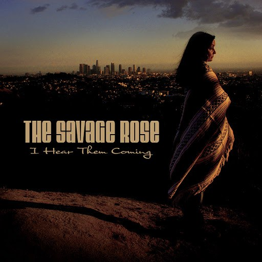The Savage Rose альбом I Hear Them Coming