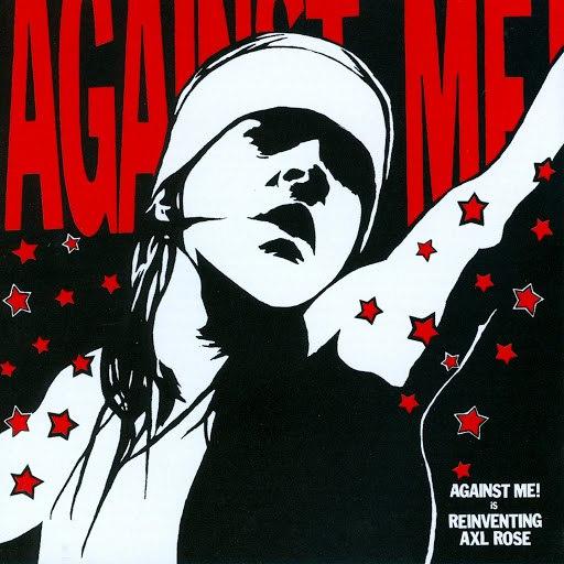 Against Me! альбом Reinventing Axl Rose