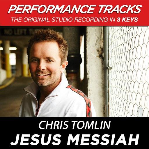 Chris Tomlin альбом Jesus Messiah (Performance Tracks) - EP