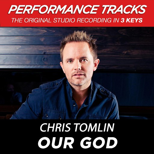 Chris Tomlin альбом Our God (Performance Tracks) - EP