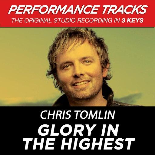 Chris Tomlin альбом Glory In The Highest (Performance Tracks) - EP