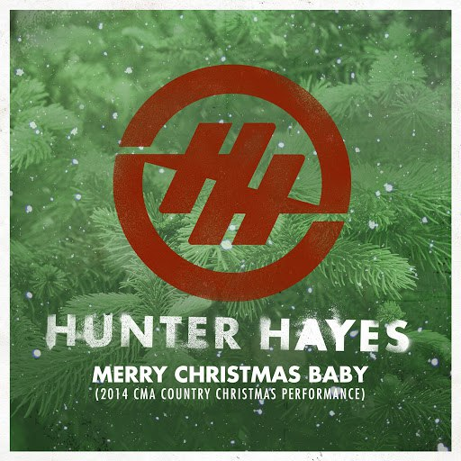Hunter Hayes альбом Merry Christmas Baby (2014 CMA Country Christmas Performance)