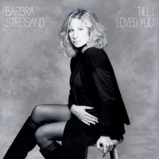 Barbra Streisand альбом Till I Loved You