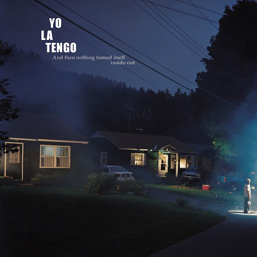 Yo La Tengo альбом And Then Nothing Turned Itself Inside-Out