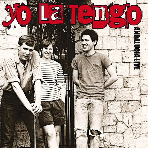 Yo La Tengo альбом Andalucia Live (WFMU Studios - East Orange, NJ 4th Feb 1990)