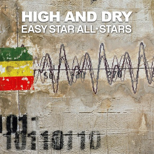 Easy Star All-Stars альбом High And Dry