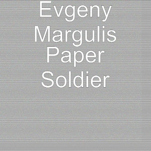 Евгений Маргулис альбом Paper Soldier