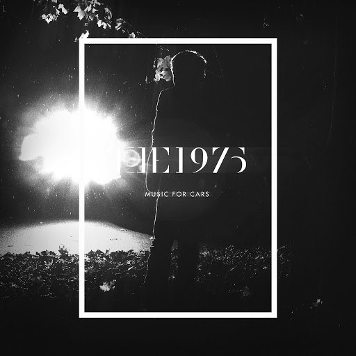 The 1975 альбом Music For Cars EP