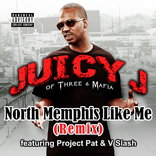 Juicy J альбом North Memphis Like Me