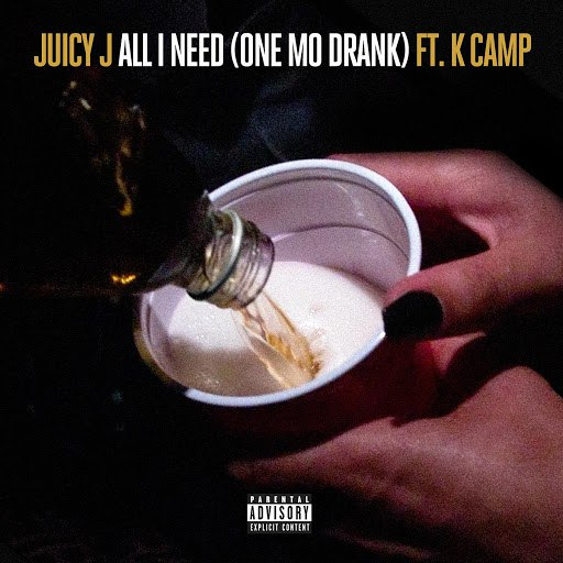 Juicy J альбом All I Need (One Mo Drank)