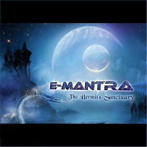 E-Mantra альбом The Hermit's Sanctuary
