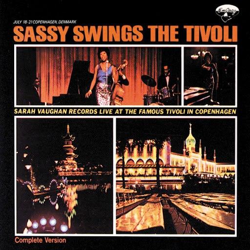 Sarah Vaughan альбом Sassy Swings The Tivoli