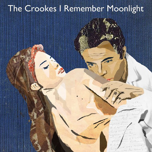 the crookes альбом I Remember Moonlight