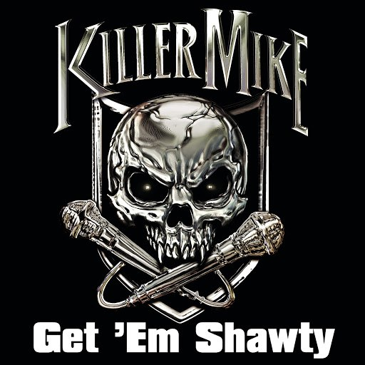 Killer Mike альбом Get 'Em Shawty feat. Three 6 Mafia (Clean Version)