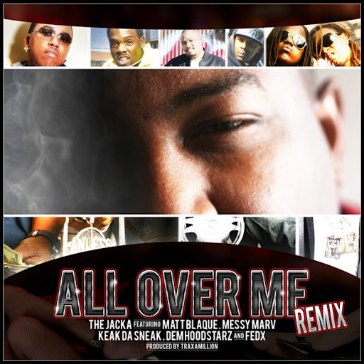 The Jacka альбом All Over Me Remix