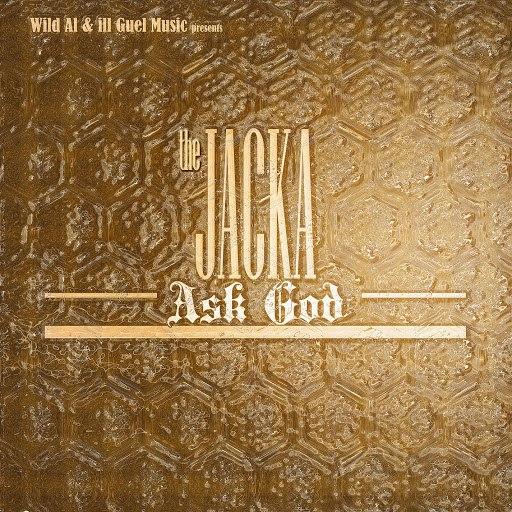 The Jacka альбом Ask God