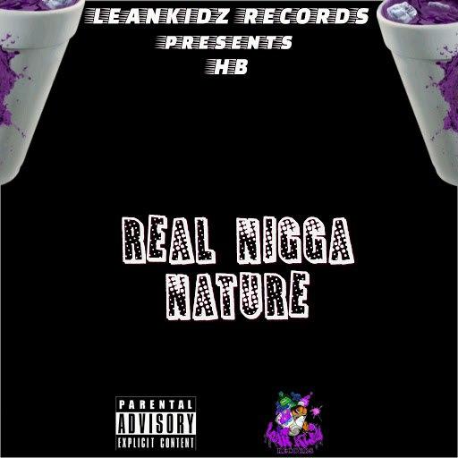 HB альбом Real Nigga Nature