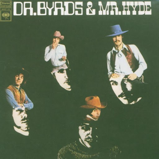 The Byrds альбом Dr. Byrds & Mr. Hyde