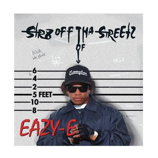 Eazy-E альбом Str8 off Tha Streetz of Muthaphuckin Compton