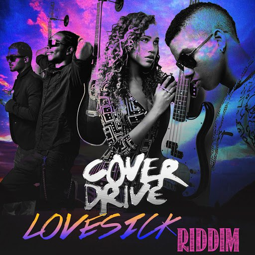 Cover Drive альбом Lovesick Riddim