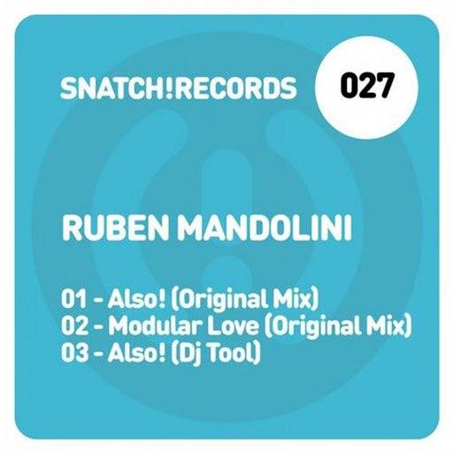 Ruben Mandolini альбом Snatch027