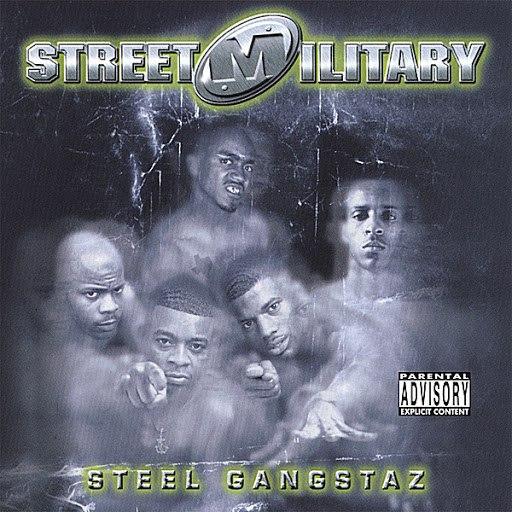 Street Military альбом Steel Gangstaz