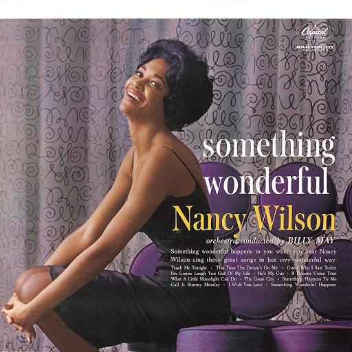 Nancy Wilson альбом Something Wonderful