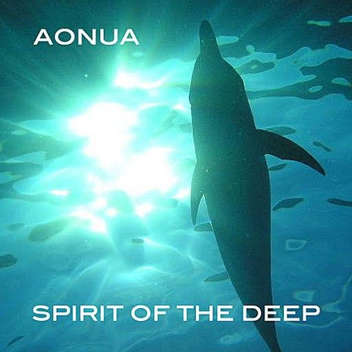 Aonua альбом Spirit of the Deep