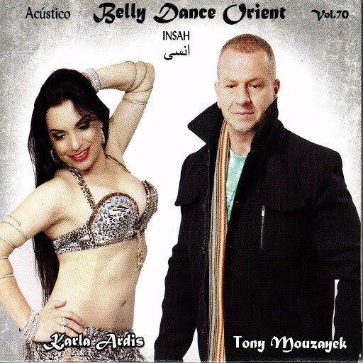 Tony Mouzayek альбом Belly Dance Orient, Vol. 70 (Acustico) [feat. Karla Ardis]