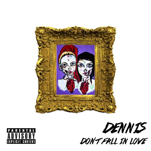 Dennis альбом Don't Fall in Love