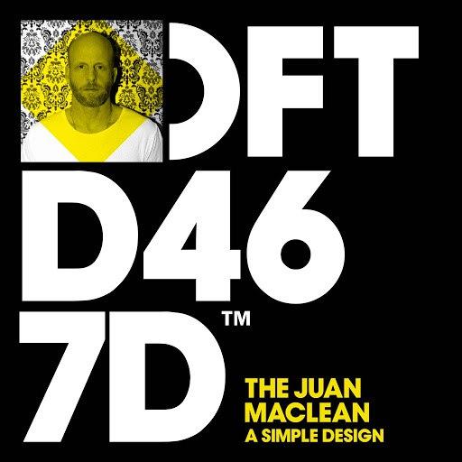 The Juan Maclean альбом A Simple Design