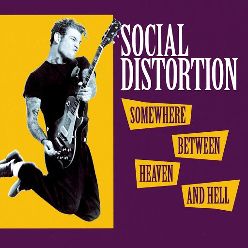 Social Distortion альбом Somewhere Between Heaven And Hell
