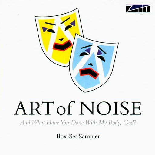 Art Of Noise альбом And What Have You Done With My Body, God? (Sampler)