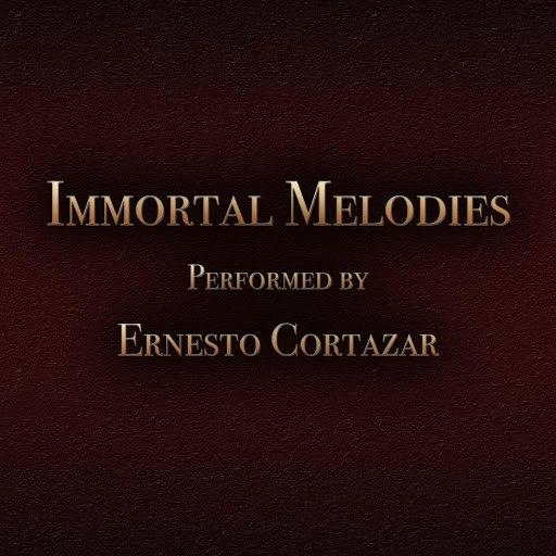 Ernesto Cortazar альбом Immortal Melodies