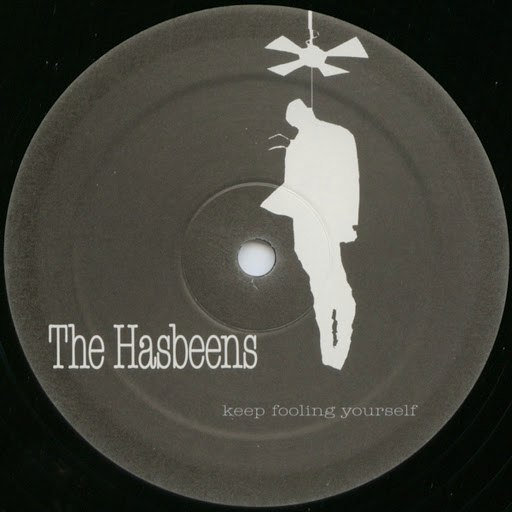 The hasbeens альбом Keep Fooling Yourself
