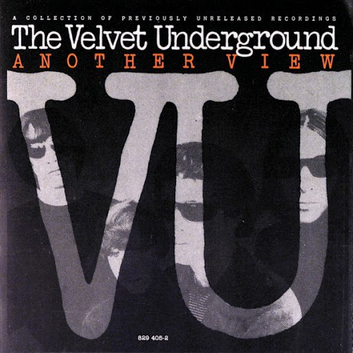 The Velvet Underground альбом Another View: A Collection Of Previously Unreleased Recordings