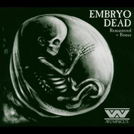 :Wumpscut: альбом Embryodead (Remastered + Bonus)