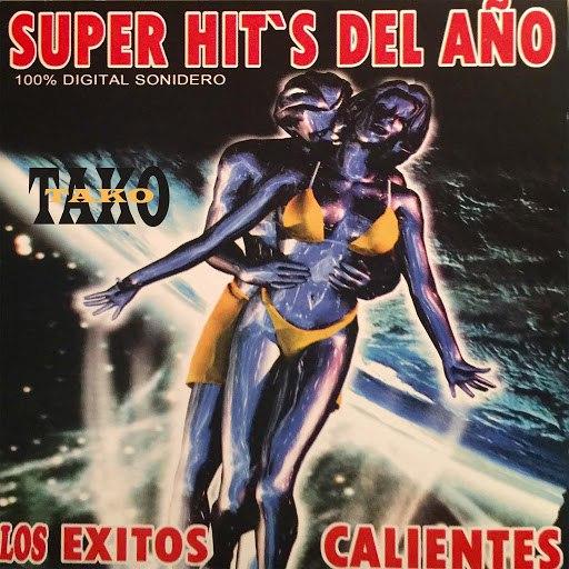 Tako альбом Super Hits del Año: Los Éxitos Calientes