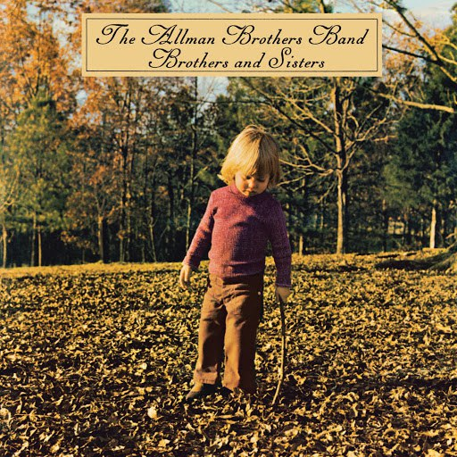 The Allman Brothers Band альбом Brothers And Sisters (Super Deluxe)