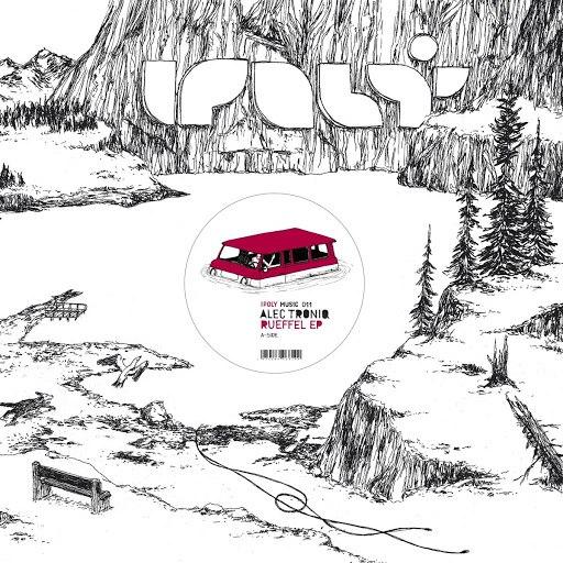 Alec Troniq альбом Rueffel EP