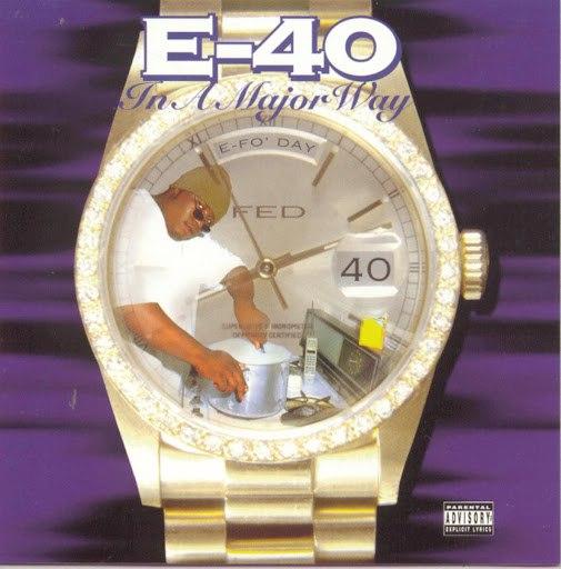 E-40 альбом In A Major Way