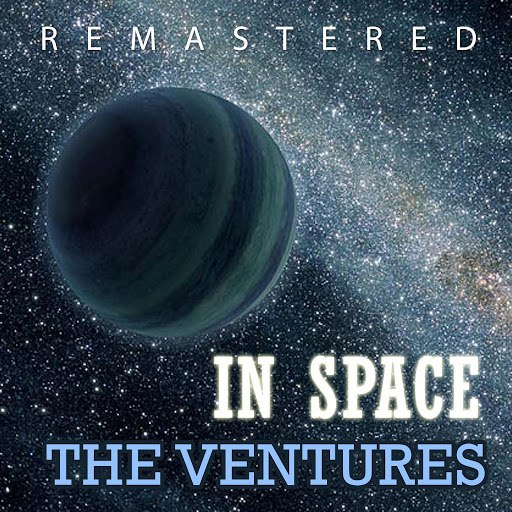 The Ventures альбом In Space (Remastered)