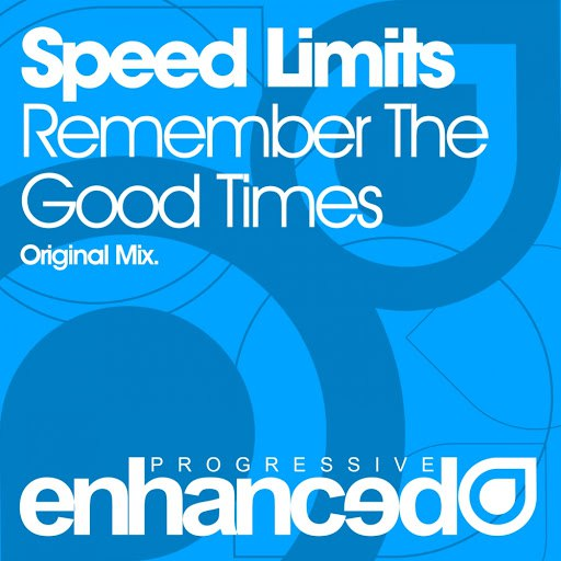 Speed Limits альбом Remember The Good Times