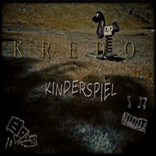 Kredo альбом Kinderspiel